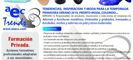 Seminario de Tendencias Primavera-Verano 2019. ADORNOS TEXTILES, FORNITURAS METALICAS, TIMBRADOS, BORDADOS Y GRABADOS